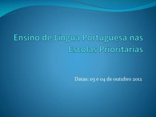 Ensino de Língua Portuguesa nas Escolas Prioritárias