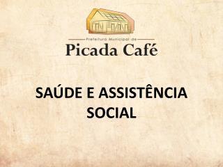 SAÚDE E ASSISTÊNCIA SOCIAL