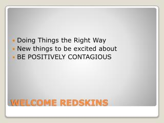 WELCOME REDSKINS