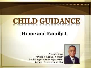 Presented by: Howard F. Faigao, Director Publishing Ministries Department