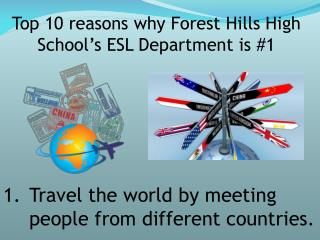 Top 10 reasons why Forest Hills High School�s ESL Department is #1