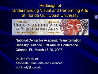Redesign of  Understanding Visual and Performing Arts at Florida Gulf Coast University