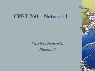CPET 260 – Network I
