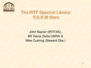 The IRTF Spectral Library: F,G,K,M Stars