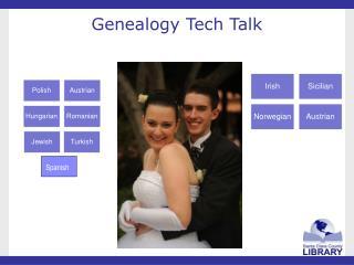 Genealogy Tech Talk