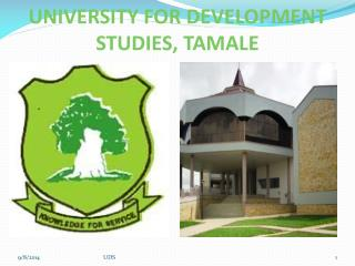 UNIVERSITY FOR DEVELOPMENT STUDIES, TAMALE