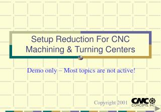 Setup Reduction For CNC Machining  Turning Centers