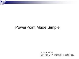 PowerPoint Made Simple