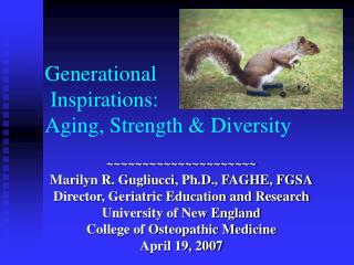Generational  Inspirations: Aging, Strength & Diversity