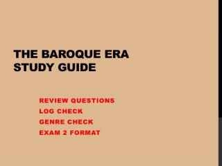 The Baroque Era Study Guide