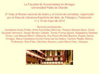 La Facultad de Humanidades en Almagro Universidad Pablo de Olavide