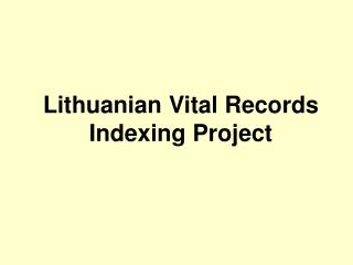 Lithuanian Vital Records Indexing Project