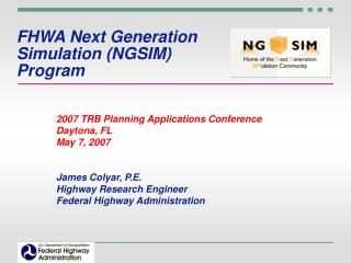 FHWA Next Generation Simulation (NGSIM) Program