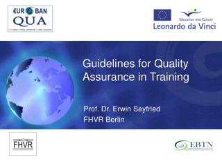 Guidelines for Quality Assurance in Training
