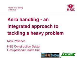 Kerb handling - an integrated approach to tackling a heavy problem