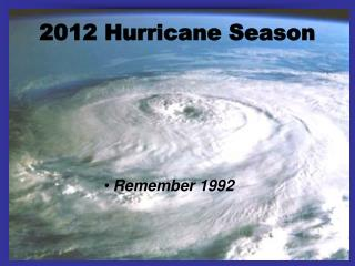 2012 Hurricane Season