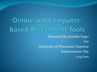 Online and Computer-based Assessment Tools