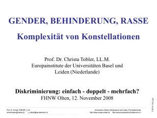 GENDER, BEHINDERUNG, RASSE Komplexität von Konstellationen