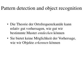 Pattern detection and object recognition