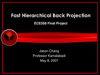 Fast Hierarchical Back Projection