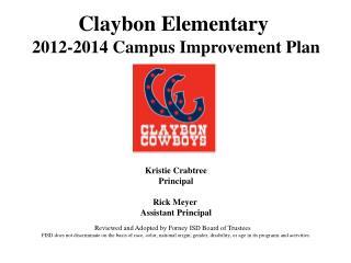 Claybon Elementary 2012-2014  Campus  Improvement Plan