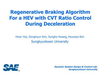 Regenerative Braking Algorithm For a HEV with CVT Ratio Control During Deceleration