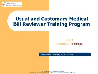 Usual and Customary Medical Bill Reviewer Training Program