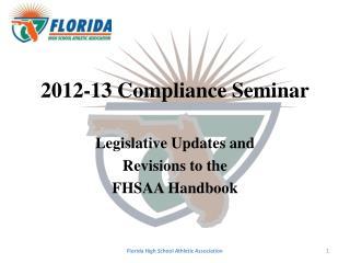 2012-13 Compliance Seminar