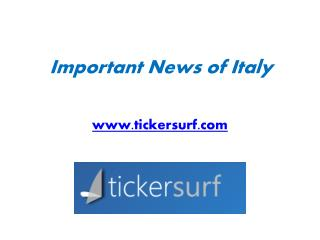 Important News of Italy - www.tickersurf.com
