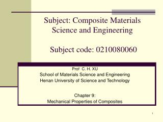 Subject: Composite Materials Science and Engineering  Subject code: 0210080060