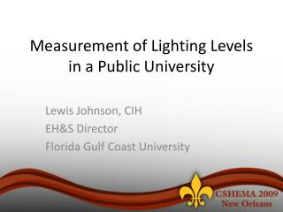 Measurement of Lighting Levels in a Public University