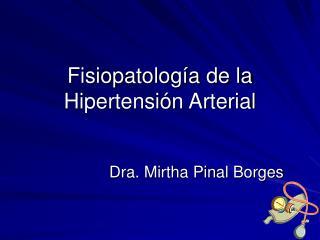 Fisiopatolog�a de la Hipertensi�n Arterial