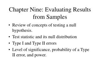 Chapter Nine: Evaluating Results from Samples