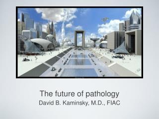 The future of pathology
