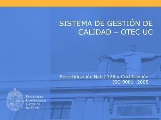 SISTEMA DE GESTIÓN DE CALIDAD – OTEC UC