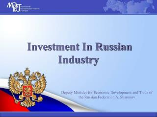 Investment In Russian Industry