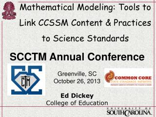 Mathematical Modeling: Tools to Link CCSSM Content & Practices to Science Standards