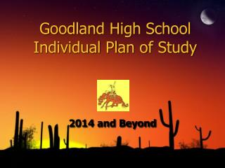 Goodland High School Individual Plan of Study