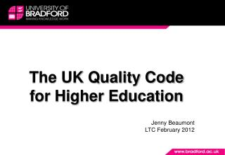 The UK Quality Code for Higher Education