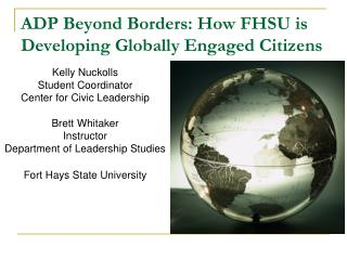 ADP Beyond Borders: How FHSU is Developing Globally Engaged Citizens
