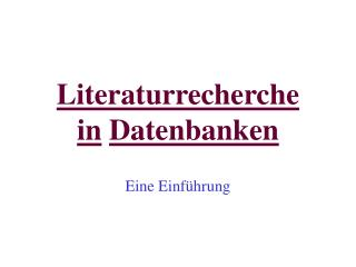 Literaturrecherche  in Datenbanken