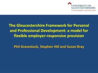 Phil Gravestock, Stephen Hill and Susan Bray