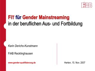 Fi T  für  Gender Mainstreaming in der beruflichen Aus- und Fortbildung