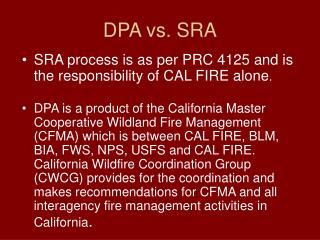 DPA vs. SRA