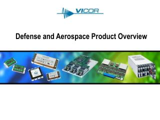 Defense and Aerospace Product Overview