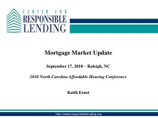 Mortgage Market Update  September 17, 2010 – Raleigh, NC
