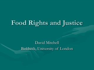 Food Rights and Justice