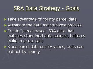 SRA Data Strategy - Goals