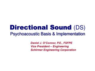 Directional Sound  (DS) Psychoacoustic Basis & Implementation