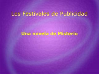 Los Festivales de Publicidad